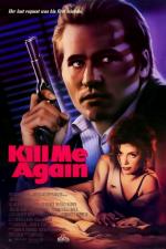 Kill me again – Fatale Begegnung