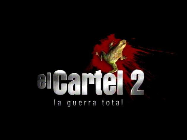EL CARTEL 2 LA GUERRA TOTAL