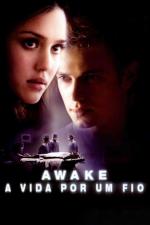 Awake - A Vida por um Fio