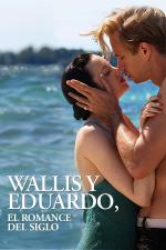 Wallis y Eduardo: El romance del siglo