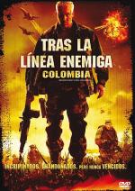 Tras la linea enemiga 3: Colombia