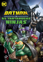 Batman vs As Tartarugas Ninja