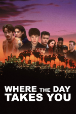 Donde te lleve el día (Where the Day Takes You)
