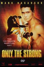 Sólo el más fuerte