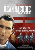 Mean Machine (Jugar duro)