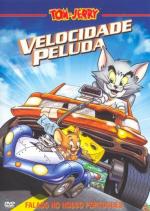 Tom e Jerry: Velozes e Ferozes