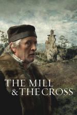 Die Mühle und das Kreuz