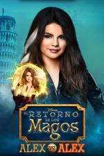 El retorno de los magos: Alex vs. Alex
