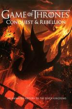 Game of Thrones: A Conquista e a Rebelião