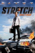 Stretch - Guida o muori