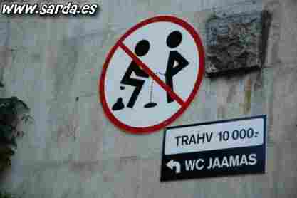 Prohibited piss or crap? You will never find a WC ...