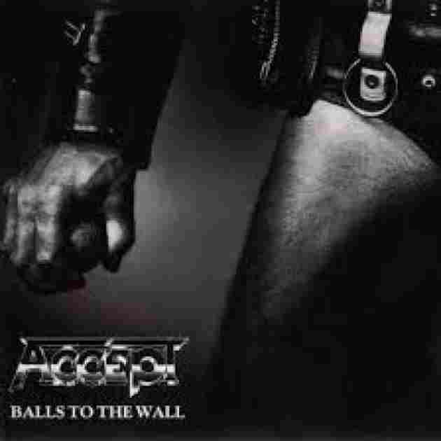 BALLS TO THE WALL. 1983