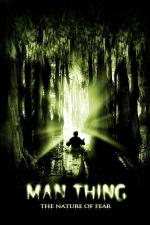 Man-Thing - La naturaleza del miedo