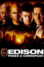 Edison: Poder e Corrupção