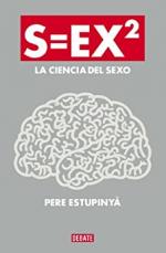 S=EX2: La ciencia del sexo