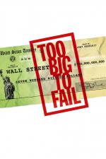 Too Big to Fail - Il crollo dei giganti