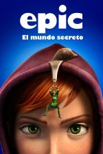 Epic: El mundo secreto
