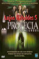 Anjos Rebeldes 5 - Profecia Renegados