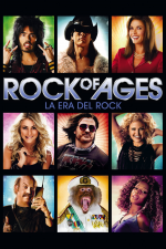 Rock of Ages: La era del rock
