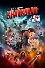 O Último Sharknado: Já Estava na Hora