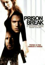 Prison Break - O Resgate Final