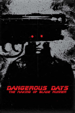 Dangerous Days: la realizzazione di Blade Runner