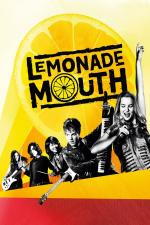 Lemonade Mouth - Die Geschichte einer Band