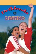 Driblando o Destino