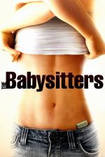 The Babysitters - Für Taschengeld mache ich alles