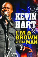 Kevin Hart: I'm a Grown Little Man