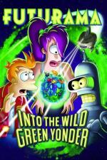 Futurama: Into the Wild Green Yonder