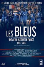 Le Bleus - Uma Outra História da França, 1996-2016