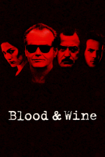 Blood & Wine (Sangre y Vino)
