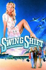 Swing Shift – Liebe auf Zeit