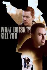 Что тебя не убивает