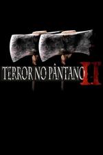 Terror no Pântano 2