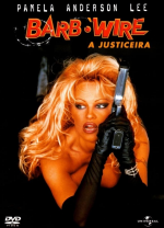 Barb Wire - A Justiceira