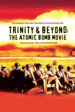 Trinity & Beyond - Die Geschichte der Atombombe