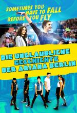 Die unglaubliche Geschichte der Ariana Berlin