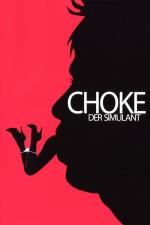 Choke – Der Simulant