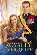 Royally Ever After – Ich heirate einen Prinzen!