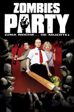 Zombies party (Una noche... de muerte)