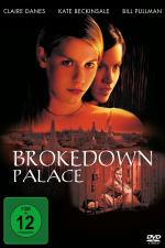 Brokedown Palace – Die Hoffnung stirbt zuletzt