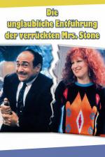 Die unglaubliche Entführung der verrückten Mrs. Stone
