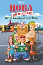 Hora do Recreio: Novas Aventuras na 5ª Série
