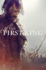 The First King: Birth of an Empire