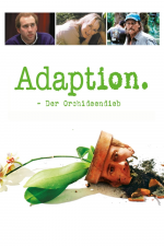 Adaption – Der Orchideen-Dieb