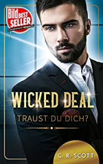 Wicked Deal: Traust du dich?