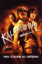 Kalifornia: Uma Viagem ao Inferno