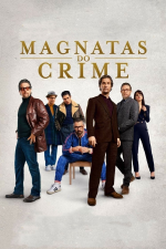 Magnatas do Crime